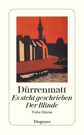 Es steht geschrieben / Der Blinde von Dürrenmatt,  Friedrich