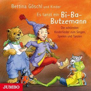 Es tanzt ein Bi-Ba-Butzemann von Göschl,  Bettina