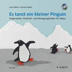 Es tanzt ein kleiner Pinguin von Häfner,  Carla, Toledo,  Eymard