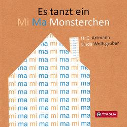 Es tanzt ein Mi Ma Monsterchen von Artmann,  H. C., Wolfsgruber,  Linda