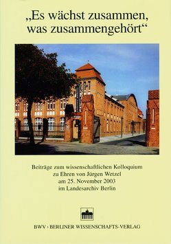Es wächst zusammen, was zusammengehört von Breunig,  Werner, Dettmer,  Klaus