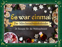 Es war einmal Der Märchenadventskalender von Kuhn,  Clara D.