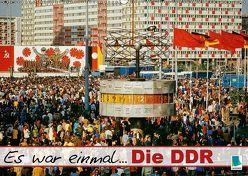 Es war einmal … Die DDR (Wandkalender 2018 DIN A2 quer) von CALVENDO,  k.A.