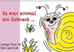 Es war einmal ein Schneck… (Wandkalender 2019 DIN A3 quer) von Grimm,  Birgitta