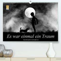 Es war einmal ein Traum (Premium, hochwertiger DIN A2 Wandkalender 2021, Kunstdruck in Hochglanz) von Lee,  Hengki