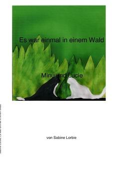 Es war einmal in einem Wald von Lorbie,  Sabine