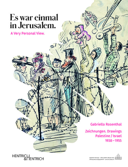 Gabriella Rosenthal. Es war einmal in Jerusalem. A Very Personal View von Rosenthal,  Gabriella, Schütz,  Chana, Siegemund,  Anja