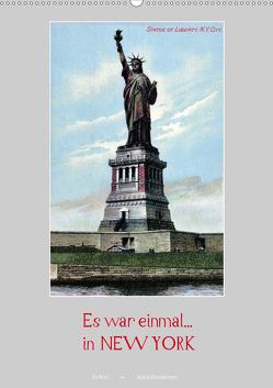 Es war einmal… in New York (Wandkalender 2021 DIN A2 hoch) von Arkivi