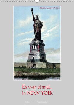 Es war einmal… in New York (Wandkalender 2021 DIN A3 hoch) von Arkivi