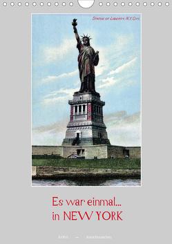 Es war einmal… in New York (Wandkalender 2021 DIN A4 hoch) von Arkivi