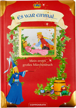 Es war einmal … Mein erstes großes Märchenbuch von Schuld,  Kerstin M.