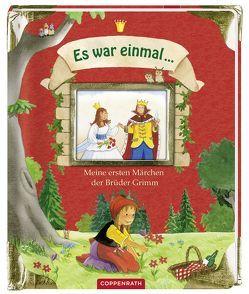 Es war einmal … Meine ersten Märchen der Brüder Grimm von Grimm,  Jacob, Grimm,  Wilhelm, Schuld,  Kerstin M.