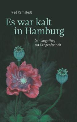 Es war kalt in Hamburg von Remstedt,  Fred