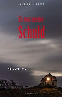 Es war meine Schuld von Müller Thór,  Sjöfn