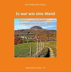 Es war wie eine Wand von Schönweiler,  Karl