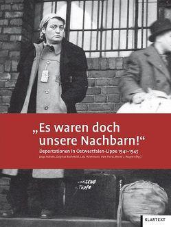 """""""Es waren doch unsere Nachbarn!"""" von Asdonk,  Jupp, Buchwald,  Dagmar, Havemann,  Lutz, Horst,  Uwe, Wagner,  Bernd J."""