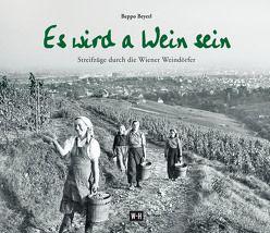 Es wird a Wein sein von Beyerl,  Beppo