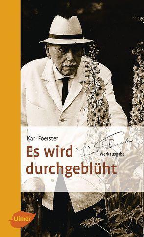 Es wird durchgeblüht von Foerster,  Karl