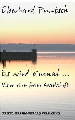 Es wird einmal… von Puntsch,  Eberhard
