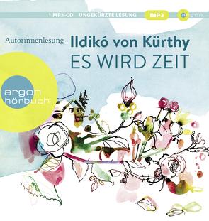 Es wird Zeit von Kürthy,  Ildikó von, Petri,  Nina