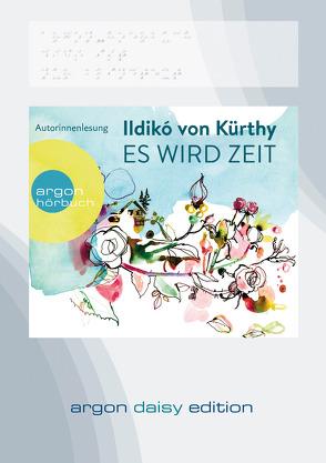 Es wird Zeit (DAISY Edition) von Kürthy,  Ildikó von