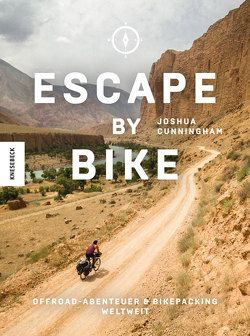 Escape by Bike von Cunningham,  Joshua