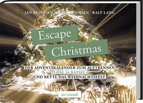 Escape Christmas von Beinßen,  Felix, Beinßen,  Jan, Lang,  Ralf