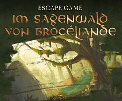 Escape Game – Im Sagenwald von Brocéliande von Briquet,  Margot, Nieudan,  Eric