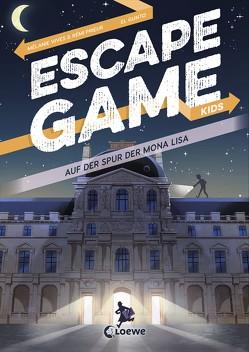 Escape Game Kids – Auf der Spur der Mona Lisa von Fiedler-Tresp,  Sonja, Gunto,  El, Prieur,  Rémi, Vives,  Mélanie