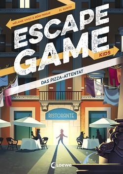Escape Game Kids – Das Pizza-Attentat von Fiedler-Tresp,  Sonja, Gunto,  El, Prieur,  Rémi, Vives,  Mélanie