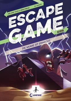 Escape Game Kids – Die Mumie ist erwacht von Fiedler-Tresp,  Sonja, Gunto,  El, Prieur,  Rémi, Vives,  Mélanie