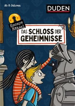 Escape-Rätsel – Das Schloss der Geheimnisse von Eck,  Janine, Goll,  Merle, Jakubik,  Karoline, Mielke,  Sabine, Rogler,  Ulrike