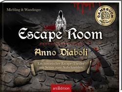 Escape Room. Anno Diaboli. Ein historischer Escape-Thriller von Hamm,  Toni, Miehling,  Sandra, Wandinger,  Gerhard