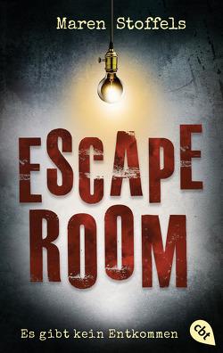 Escape Room – Es gibt kein Entkommen von Hildebrandt,  Katja, Stoffels,  Maren