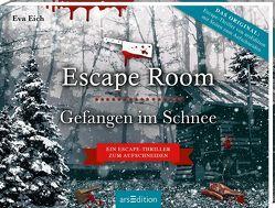 Escape Room. Gefangen im Schnee. Das Original: Der neue Escape-Room-Thriller von Eva Eich von Eich,  Eva, Enders,  Marielle