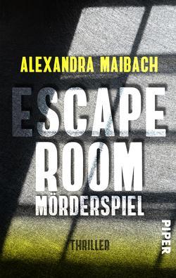 Escape Room: Mörderspiel von Maibach,  Alexandra
