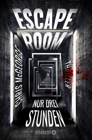Escape Room – Nur drei Stunden von Ebnet,  Karl-Heinz, McGeorge,  Chris