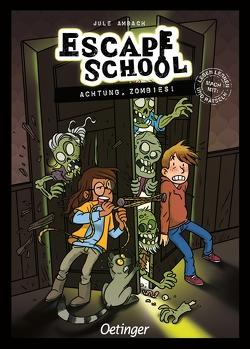 Escape School von Ambach,  Jule, Müller-Wegner,  Timo, Wegner,  Stefanie