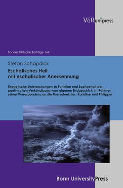 Eschatisches Heil mit eschatischer Anerkennung von Berges,  Ulrich, Hoppe,  Rudolf, Hossfeld,  Frank-Lothar, Schapdick,  Stefan