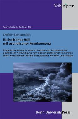 Eschatisches Heil mit eschatischer Anerkennung von Schapdick,  Stefan