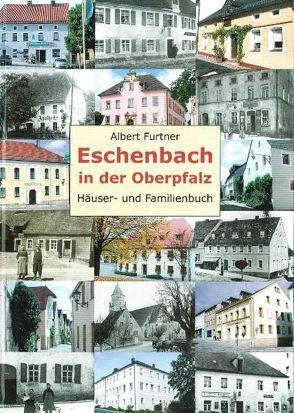 Eschenbach in der Oberpfalz von Furtner,  Albert