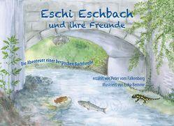 Eschi Eschbach und ihre Freunde von Bemme,  Erika, Falkenberg,  Peter vom