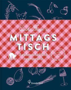 Eschi Fieges Mittagstisch von Fiege,  Eschi, Maas,  Vanessa