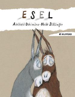 Esel von Dahiméne,  Adelheid, Stöllinger,  Heide