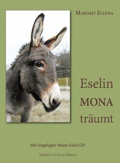 Eselin Mona träumt von Ellena,  Margrit