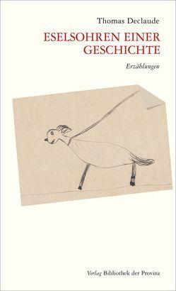 Eselsohren einer Geschichte von Declaude,  Thomas