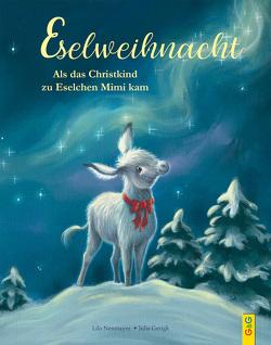 Eselweihnacht von Gerigk,  Julia, Neumayer,  Lilo