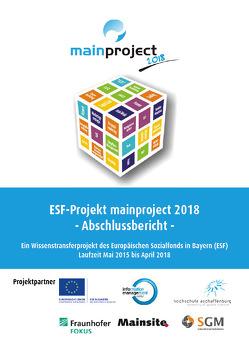 ESF-Projekt mainproject 2018 von Alm,  Wolfgang, Hofmann,  Georg Rainer, Leimeister,  Katja, Schumacher,  Meike