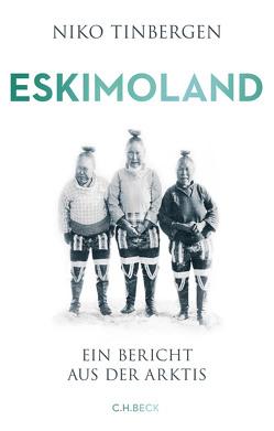 Eskimoland von Busse,  Gerd, Faure,  Ulrich, Tinbergen,  Niko