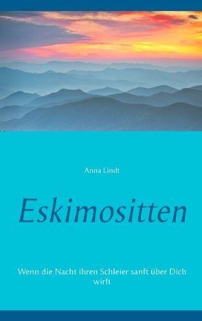Eskimositten von Lindt,  Anna